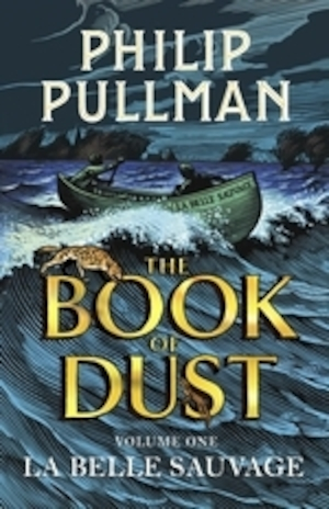The book of dust: Vol. 1, La belle sauvage