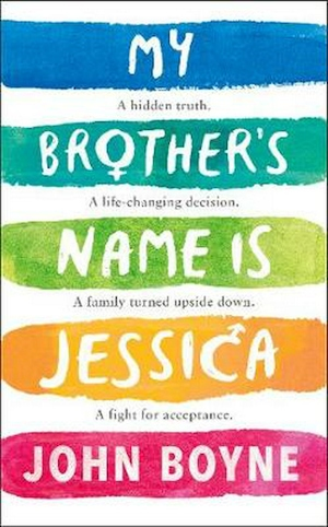 My brother's name is Jessica / John Boyne.