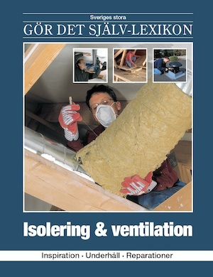 Isolering & ventilation